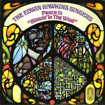 Edwin Hawkins Singers,The – Peace Is Blowin' In The Wind -3548