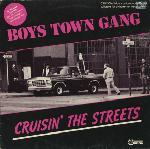 Boys Town Gang – Cruisin' The Streets-0