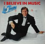 Lee Towers ‎– I Believe In Music -0