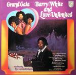 Barry White And Love Unlimited Also Featuring Love Unlimited Orchestra ‎– Grand Gala -0