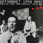Neerlands Hoop In Bange Dagen - OFFSMBOET IPPQ DPEF 2LP-0