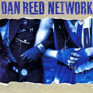 Dan Reed Network ‎– Dan Reed Network -0