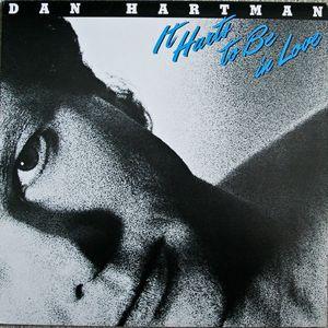 Dan Hartman – It Hurts To Be In Love-0