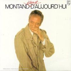Yves Montand – Montand D'hier Et D'aujourd'hui-0