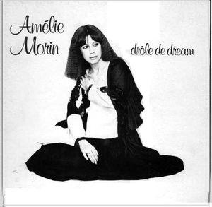 Amélie Morin – Drôle De Dream-0