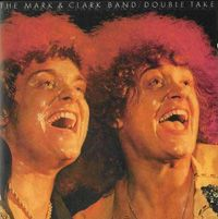 Mark & Clark Band, The – Double Take-0