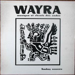 Wayra – Musique Et Chants Des Andes - Sonkoy Nanazca-0