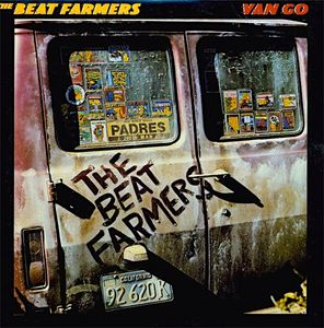 Beat Farmers, The ‎– Van Go-0