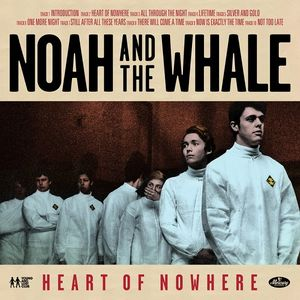 Noah And The Whale ‎– Heart Of Nowhere-0
