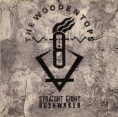 The Woodentops – Straight Eight Bush-Waker-0