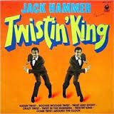 Jack Hammer ‎– Twistin' King-0