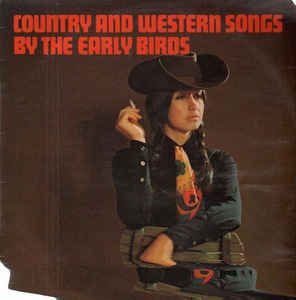 Early Birds, The – Country And Western Songs By The Early Birds-0