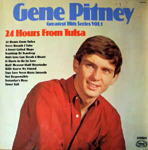 Gene Pitney – 24 Hours From Tulsa (Greatest Hits Series Vol.1)-0