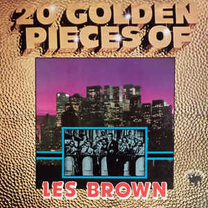 Les Brown And His Band Of Renown ‎– 20 Golden Pieces Of Les Brown-0