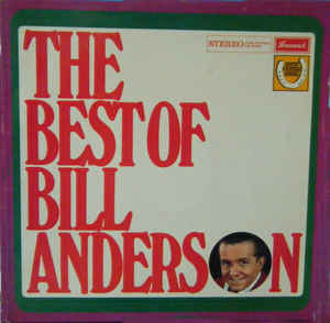 Bill Anderson ‎– The Best Of Bill Anderson-0