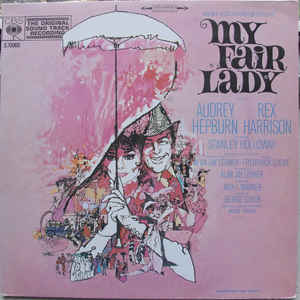 Audrey Hepburn, Rex Harrison ‎– My Fair Lady (The Original Sound Track Recording)-0