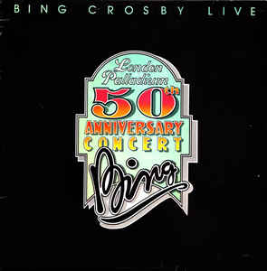 Bing Crosby ‎– Bing Crosby Live - London Palladium 50th Anniversary Concert 2xLP-0