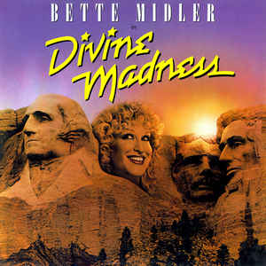 Bette Midler – Divine Madness-0