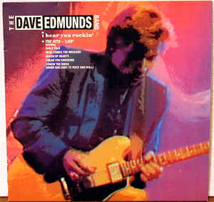 Dave Edmunds Band, The ‎– I Hear You Rockin'-0