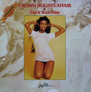 Crown Heights Affair ‎– Do It Your Way-0