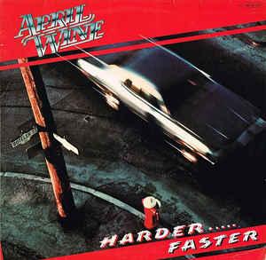 April Wine – Harder.....Faster-0