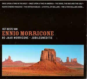 Ennio Morricone – Het Beste Van Ennio Morricone - 80 Jaar Morricone - Jubileumeditie -0