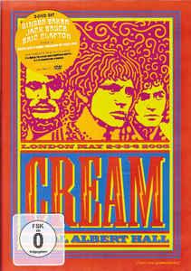 Cream – Royal Albert Hall - London - May 2-3-5-6 05 2xDVD-0