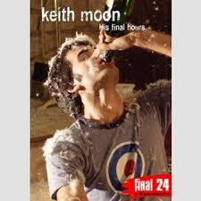Keith Moon: Final 24: His Final Hours-0