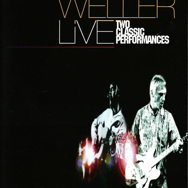 Paul Weller ‎– Live (Two Classic Performances) -19905