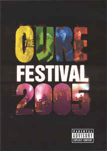 Cure, The – Festival 2005 -0