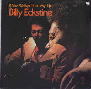 Billy Eckstine ‎– If She Walked Into My Life -0