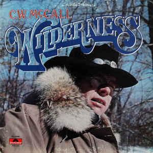 C.W. McCall – Wilderness -0