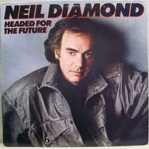 Neil Diamond – Headed For The Future-0
