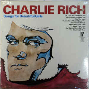 Charlie Rich ‎– Songs For Beautiful Girls -0