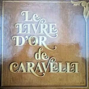 Caravelli – Le Livre D'or De Caravelli BOX 9xLP-0