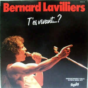 Bernard Lavilliers – T'Es Vivant...? (Live Olympia 1978) 2xLP-0