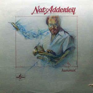 Nat Adderley – Hummin' -0