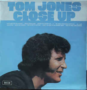 Tom Jones ‎– Close Up -0