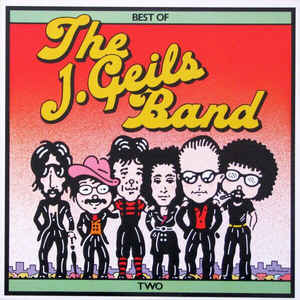 J. Geils Band, The ‎– Best Of The J. Geils Band Two -0