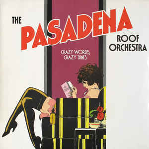 Pasadena Roof Orchestra, The ‎– Crazy Words, Crazy Tunes ‎-0