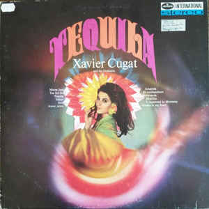 Xavier Cugat And His Orchestra – Tequila -0
