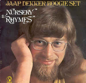Jaap Dekker Boogie Set ‎– Nursery Rhymes -0
