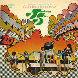 Jackson 5, The ‎– Goin' Back To Indiana (Original TV Soundtrack)-0
