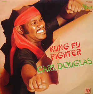 Carl Douglas ‎– Kung Fu Fighter -0