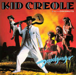 Kid Creole And The Coconuts ‎– Doppelganger-0
