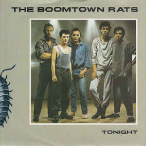 Boomtown Rats, The – Tonight-0
