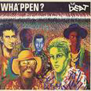 Beat, The ‎– Wha'ppen? -0