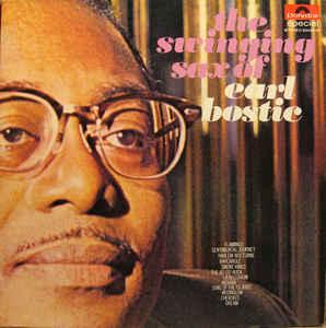 Earl Bostic – The Swinging Sax Of Earl Bostic-0