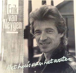 Erik Van Neygen – Het Huis Aan Het Water -0