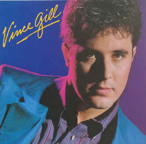 Vince Gill ‎– Vince Gill-0